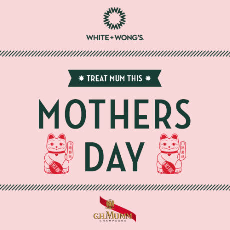 Mother's Day at White + Wong's